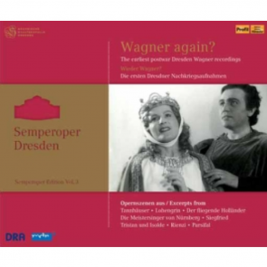 """Semperoper Edition Vol. 3 """"Wieder Wagner? Die ersten Dresdner Nachkriegsaufnahmen"""""""