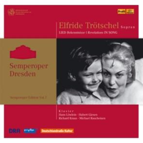 "Semperoper Edition Vol. 7 ""Elfride Trötschel - Lied Bekenntnisse"""