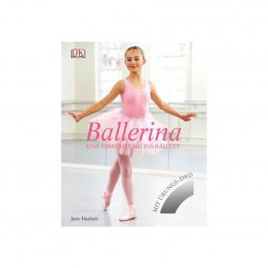 Ballerina: Eine Einführung ins Ballett (Buch mit DVD)